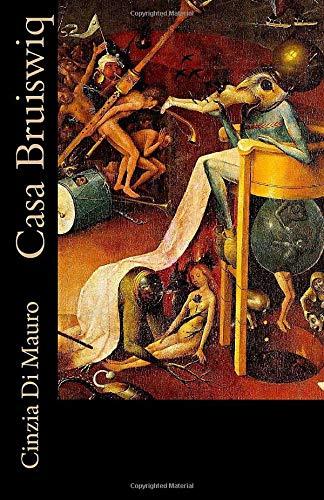 Casa Bruiswiq (Italian Edition)