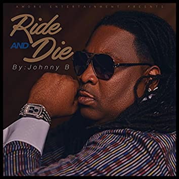 Ride & Die