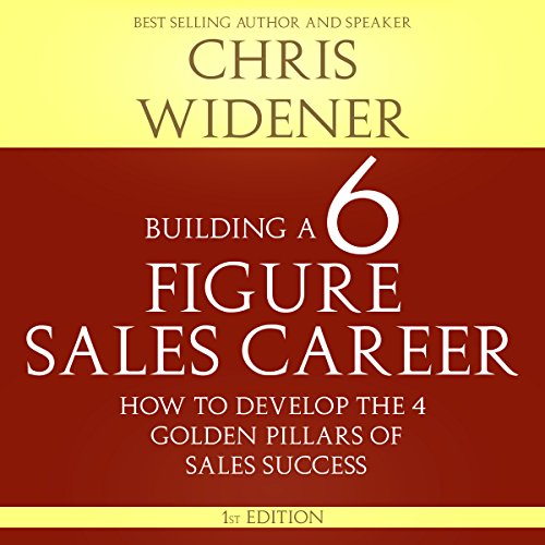 Building a Six Figure Sales Career audiobook cover art