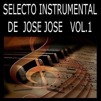 Selecto Instrumental de Jose Jose, Vol. 1
