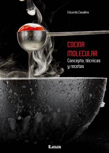 Cocina molecular: Conceptos, técnicas y recetas