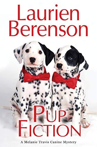 Pup Fiction (A Melanie Travis Mystery Book 27)