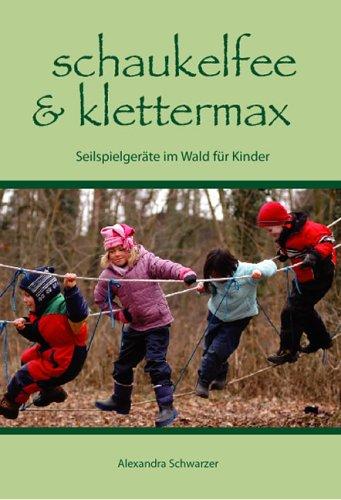 Schaukelfee & Klettermax: Seilspielgeräte im Wald für Kinder