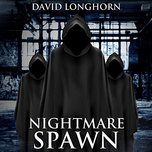 Nightmare Spawn: Supernatural Suspense with Scary & Horrifying Monsters audiobook cover art