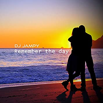 Remember the Day (Original)