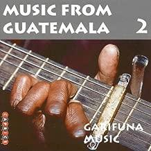 Music from Guatemala 2: Garifuna Music by Music From Guatemala 2: Garifuna Music (2013-05-03)