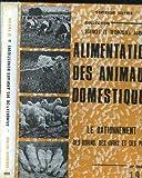 Alimentation des animaux domestiques (Collection Sciences et techniques agricoles)
