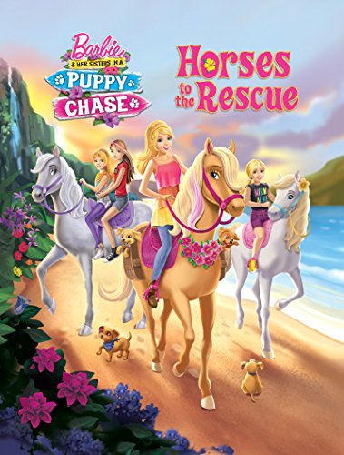 Horses to the Rescue (Barbie & Her Sisters in a Puppy Chase) (Pictureback(R)) (English Edition)
