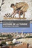 Histoire de la Tunisie - De Carthage à nos jours
