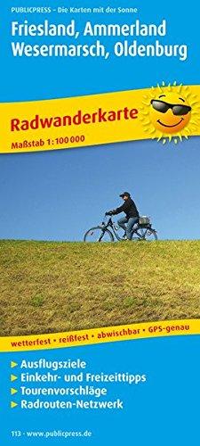 Friesland, Ammerland, Wesermarsch, Oldenburg: Radwanderkarte mit Ausflugszielen, Einkehr- & Freizeittipps, wetterfest, reissfest, abwischbar, GPS-genau. 1:100000 (Radkarte / RK)