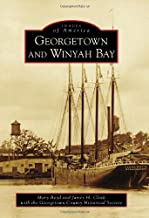 Georgetown and Winyah Bay (Images of America)