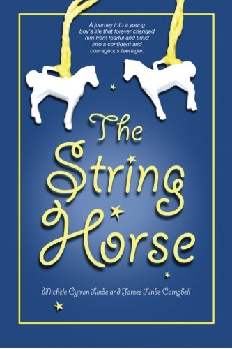 Book: The String Horse by Michele Cytron Linde & James Linde Campbell