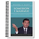 Spiral Notebook Michael G Scott Somehow I Manage Composition Notebooks Journal With Premium Thick Paper