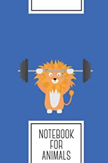 Notebook for Animals: Lined Journal with Weight lifting lion Design - Cool Gift for a friend or family who loves africa presents! | 6x9