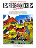 Les Pieds Nickelés, tome 11 - L'Intégrale