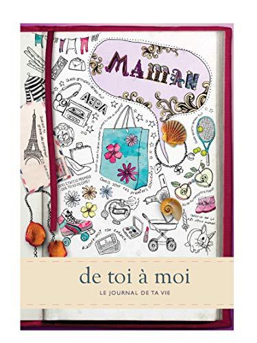 Maman - de toi à moi. Journal mémoire pour conserver tous...