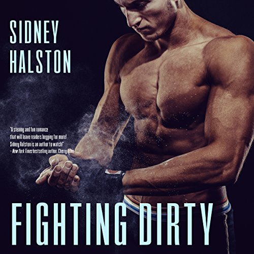Fighting Dirty audiobook cover art
