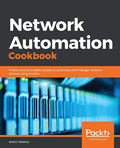 Network Automation Cookbook: Pro...