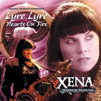 Xena: Warrior Princess: Lyre, Lyre Hearts On Fire (Original Television Soundtrack)