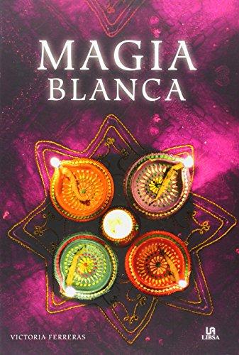 Magia Blanca (Círculo Mágico)