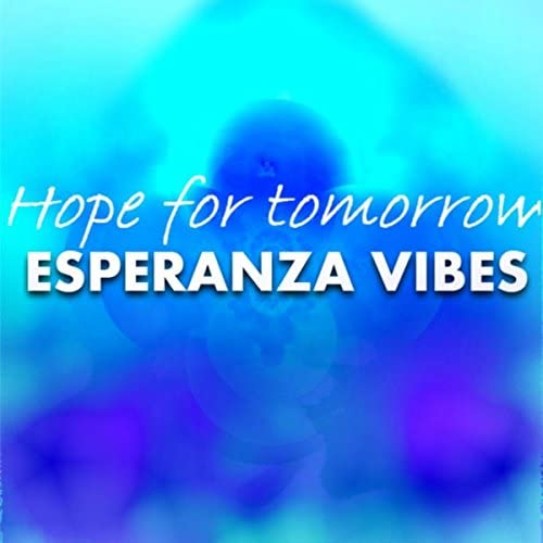 Esperanza Vibes