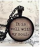 Il est bien avec My Soul, dôme en verre Collier, Pendentif, idée de cadeau, cadeau Hostess, dragées, porte-clés, Hymne, religieuse chrétienne Cadeau, idée de cadeau