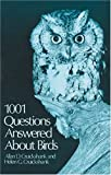 1001 Questions Answered About Birds
