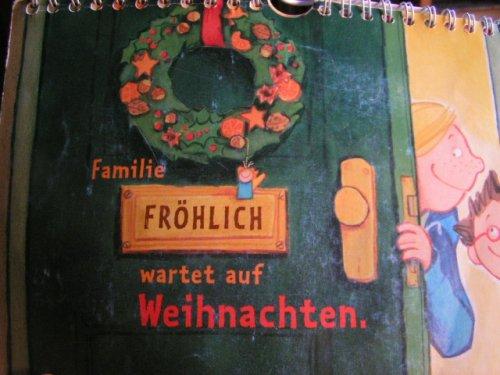 Familie Fröhlich wartet auf Weihnachten ein Familien-Adventskalender [Ring-bound] Petra Grube and Martina Leykamm