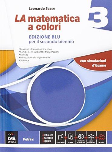 La matematica a colori. Ediz. blu. Per le Scuole superiori. Con e-book. Con espansione online (Vol. 3)