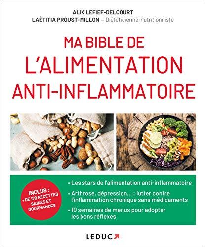 Ma bible de lalimentation anti-inflammatoire