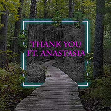 Thank You (feat. Anastasia)