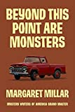 Beyond This Point Are Monsters (English Edition)
