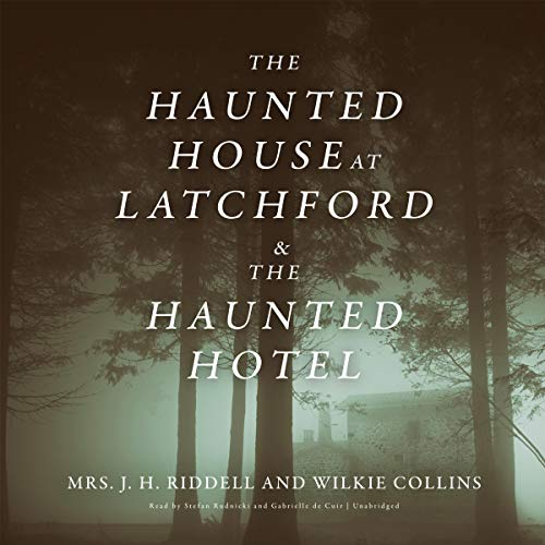 The Haunted House at Latchford & The Haunted Hotel cover art