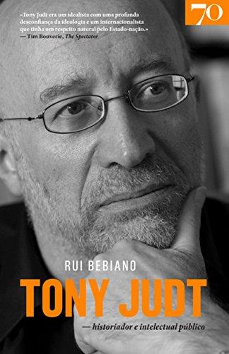 Tony Judt: Historiador e Intelectual Público