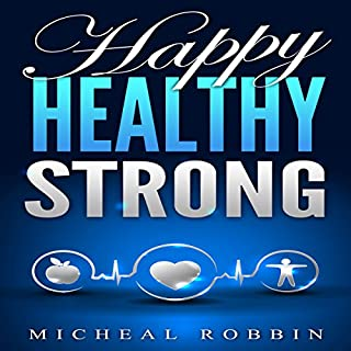 Happy Healthy Strong audiobook cover art