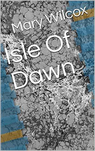 Isle Of Dawn (English Edition)