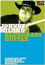 Johnny Hiland: Bluegrass Guitar