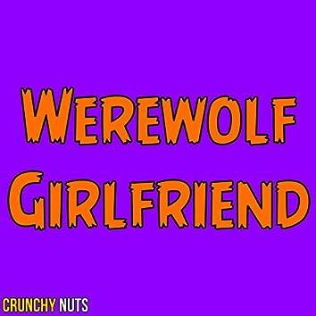 Werewolf Girlfriend