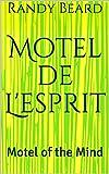 Motel de L'esprit: Motel of the Mind (English Edition)