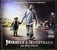 Nightmare & Miracle on 10th Street