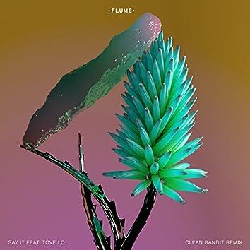Say It (Clean Bandit Remix)