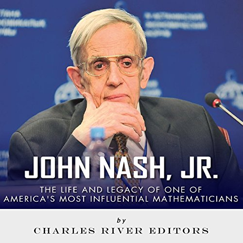 John Nash, Jr.     The Life and Legacy of One of America's Most Influential Mathematicians              De :                                                                                                                                 Charles River Editors                               Lu par :                                                                                                                                 Jim D Johnston                      Durée : 1 h et 34 min     Pas de notations     Global 0,0