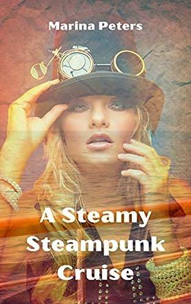 A Steamy Steampunk Cruise