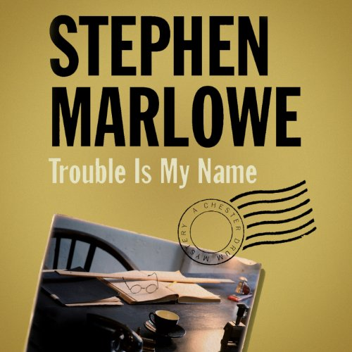 Trouble Is My Name audiobook cover art