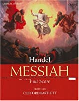 Messiah: Full Score (Classic Choral Works)