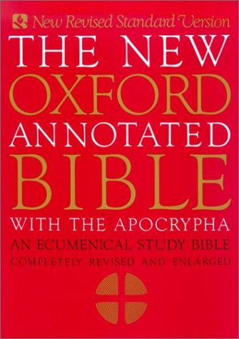 The New Oxford Annotated Bible with the Apocrypha, New Revised Standard Version