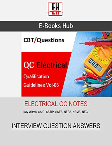 Electrical Qualification Guidelines Vol-06: QC Notes (English Edition)