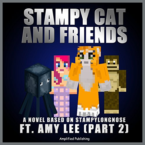 Stampy Cat and Friends, Part 2 audiobook cover art