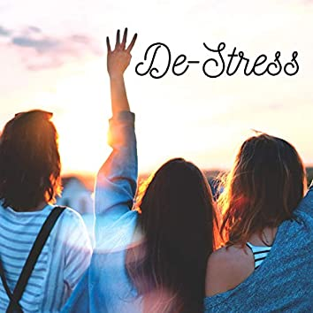 De-Stress: Relieve the Pressures and Stress of Modern Life