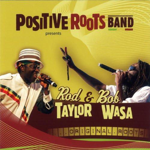 Positive Roots Band feat. Rod Taylor & Bob Wasa